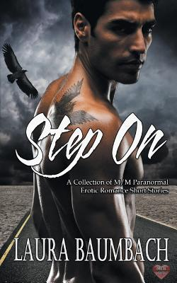 Anthology Review:  Step On by Laura Baumbach