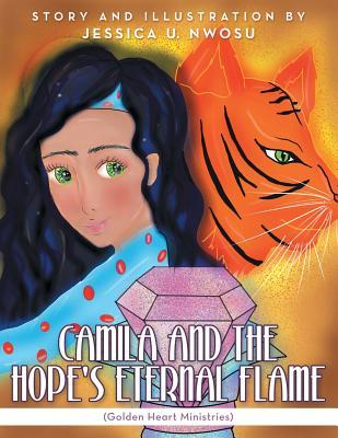 Camila and the Hope's Eternal Flame: