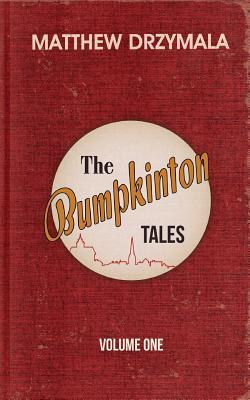 The Bumpkinton Tales: Volume One