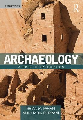 Ebook Archaeology: A Brief Introduction by Brian M. Fagan TXT!