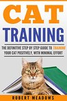 Cat Training by Robert Meadows