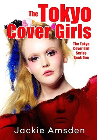 The Tokyo Cover Girls(The Tokyo Cover Girls 1) EPUB