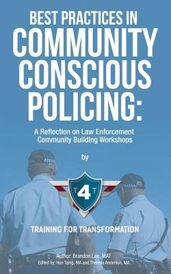 Best Practices in Community Conscious Policing: A Reflection on Law Enforcement Community Building Workshops