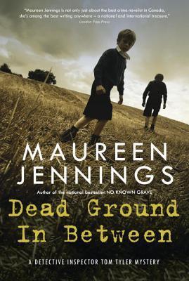 Dead Ground in Between (Detective Inspector Tom Tyler, #4)