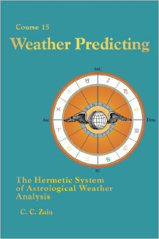 Weather Predicting: The Hermetic System of Astrological Weather Analysis