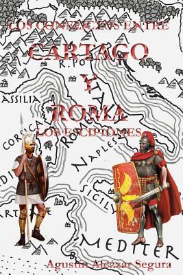 Los Conflictos entre Cartago y Roma: Los Escipiones