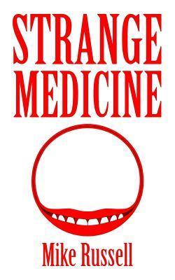 Strange medicine par Mike Russell