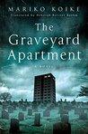 The Graveyard Apartment by Mariko Koike