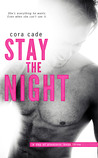 Stay the Night (A Day of Pleasure, #3)