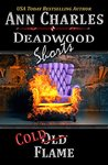 Cold Flame (Deadwood, #6.5)