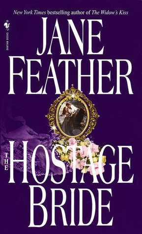 The Hostage Bride by Jane Feather