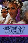 Cultural Politics of Gender and Sexuality in Contemporary Asia