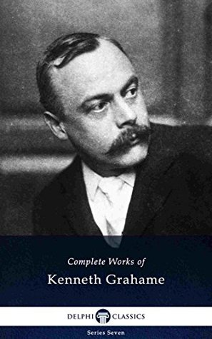 Complete Works of Kenneth Grahame