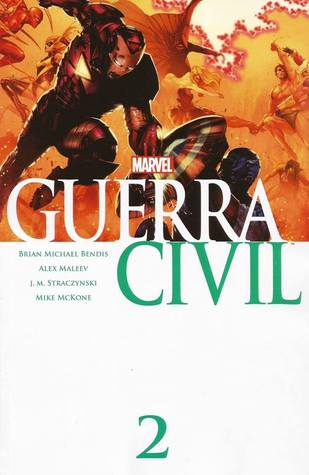 Guerra Civil Vol. 2: Los Illuminati (Coleccionable Civil War, #2)