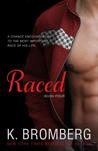 Raced (Driven, #3.5)