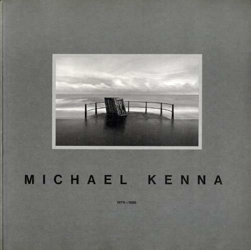 Michael Kenna 1976-1986