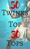50 Twinks Top 50 ...