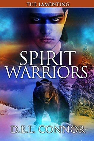 Spirit Warriors: The Lamenting (Spirit Warriors #4)