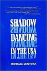 Shadow Dancing in the U.S.A.