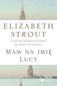 Mam na imię Lucy by Elizabeth Strout