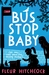 Bus Stop Baby