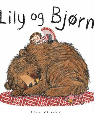 Ebook Lily og Bjørn by Lisa Stubbs PDF!