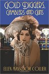 Gold Diggers, Gamblers and Guns (A Jazz Age Mystery #3)