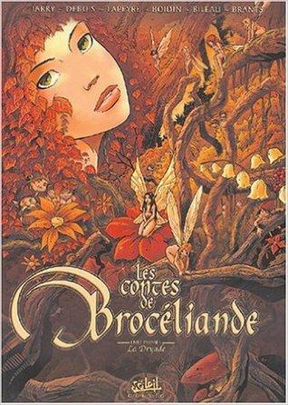 La dryade (Les Contes de broceliande #1)