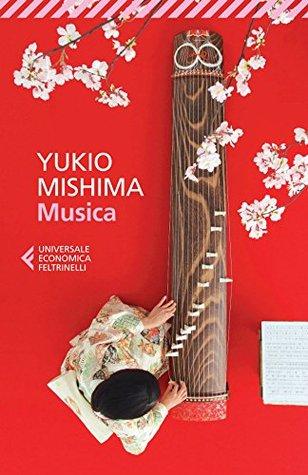 Ebook Musica by Yukio Mishima read!