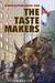 The Taste Makers (Expocalypse, Book 1)