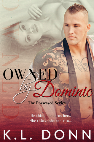 Owned by Dominic (Possessed, #1)