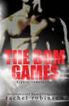 The Dom Games by Rachel  Robinson