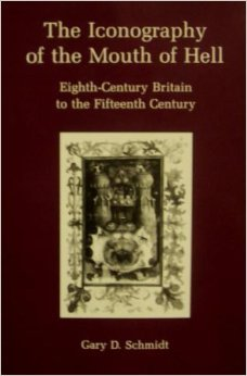 The Iconography of the Mouth of Hell: Eighth Century Britain to the Fifteenth Century