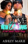 Finding Love in New Orleans: A 7th Ward Hood Story