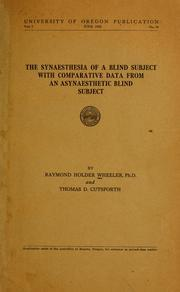 The Synaesthesia of a Blind Subject, with Comparative Data from an Asynaesthetic Blind Subject (Classic Reprint)