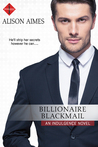 Billionaire Blackmail (Billionaire Blackmail, #1)