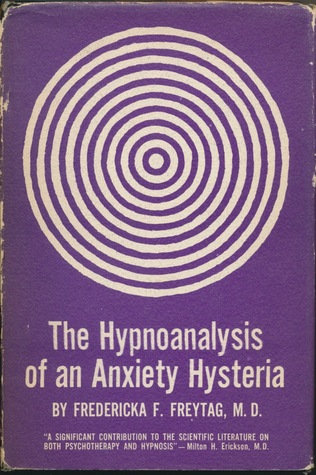 The Hypnoanalysis of an Anxiety Hysteria