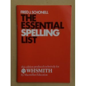 Schonell`s Essential Spelling List (WHSMITH Educational Books)
