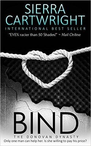 Bind (The Donovan Dynasty #1) by Sierra Cartwright
