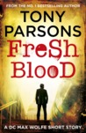 Fresh Blood (Max Wolfe, #2.5)