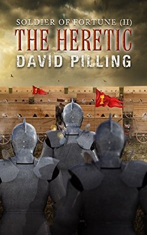 The Heretic (Soldier of Fortune #2)