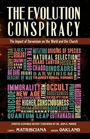 the-evolution-conspiracy-the-impact-of-darwinsim-on-the-world-and-the-church