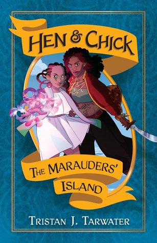 The Marauders' Island (Hen & Chick #1)