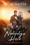 Nobody's Hero by Bec McMaster
