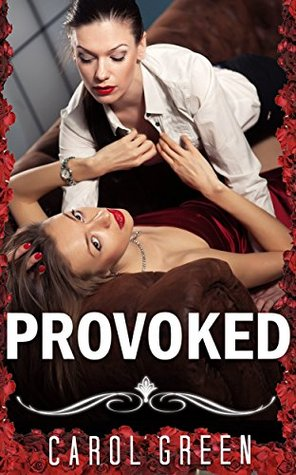 LESBIAN ROMANCE: Provoked (First Time FF Romance Collection)