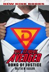 The Sexual Avenger - Dong of Justice