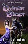 Defender of Stargor (The Fireblood Saga Book 1)