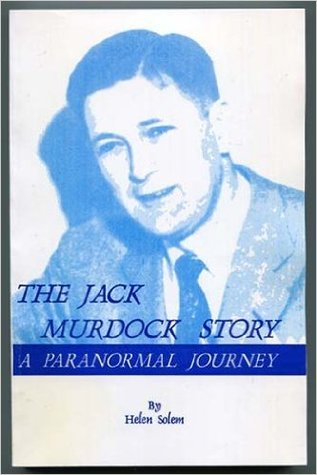 The Jack Murdock story: A Paranormal Journey: Non-Fiction