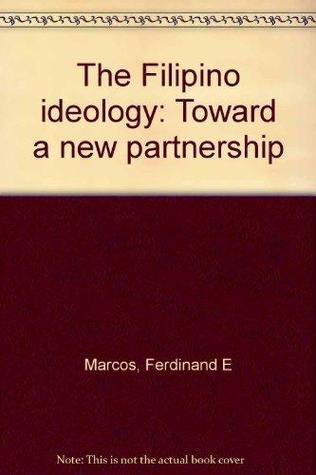 Toward a new partnership: the Filipino ideology