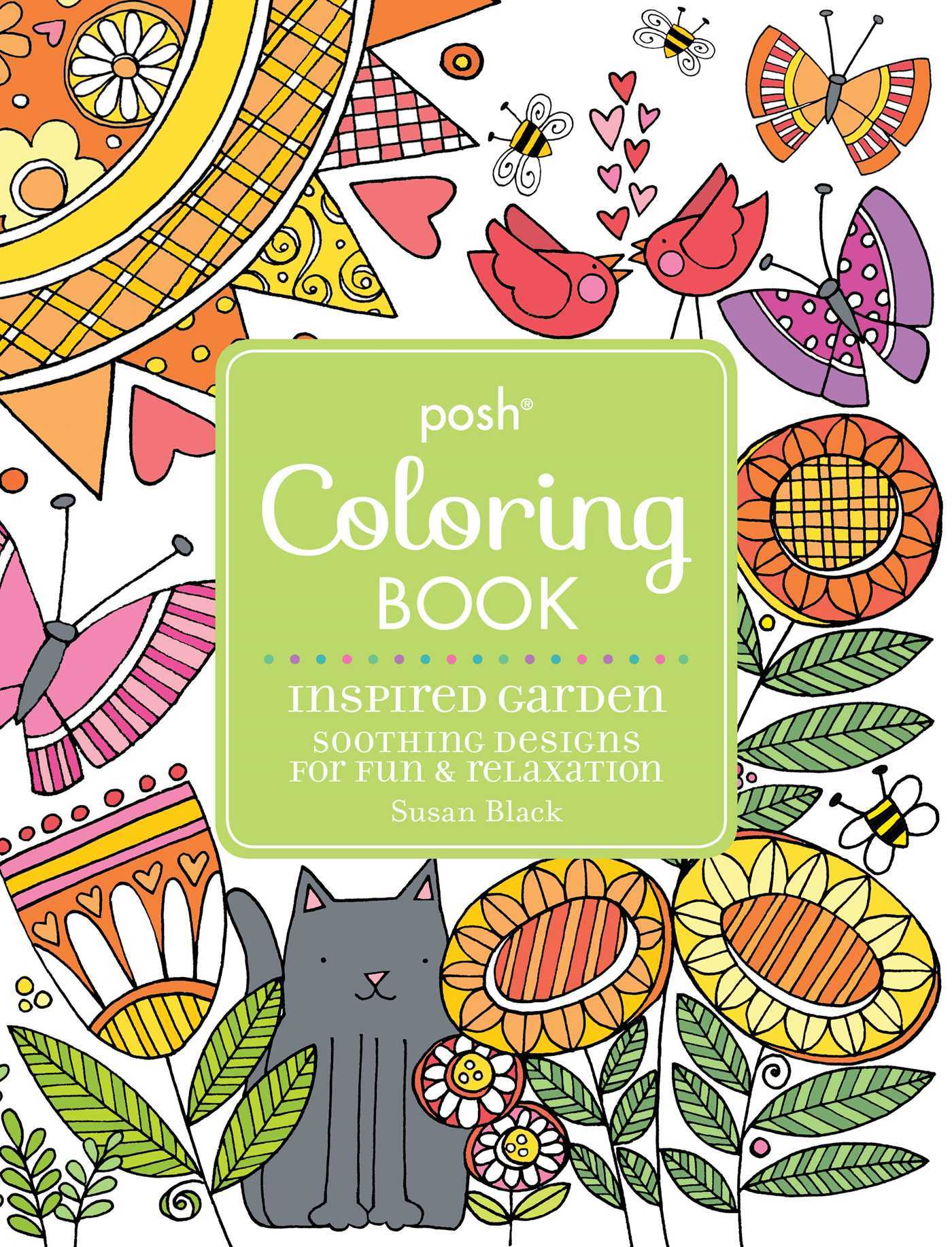 Posh Adult Coloring Book Inspired Garden: Soothing Designs for Fun  Relaxation